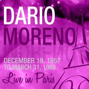 1-DARIO MORENO (1957-1960)