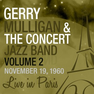 1-GERRY MULLIGAN&CJBAND (NOV.19.1960) VOL.2