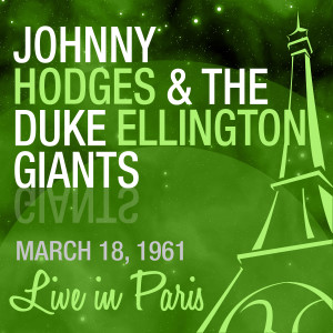 2-JOHNNY HODGES-THE DUKE ELLINGTON GIANTS (1961)