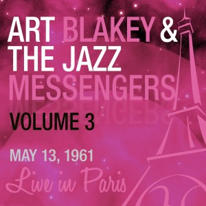 3-ART BLAKEY & THE JAZZ MESSEN. VOL.3 (MAY13.1961)