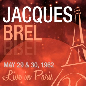 8-JACQUES BREL (MAY.29-30.1962)